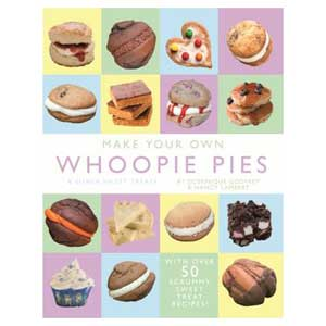 Book: Make Your Own Whoopie Pies & Other Sweet Treats