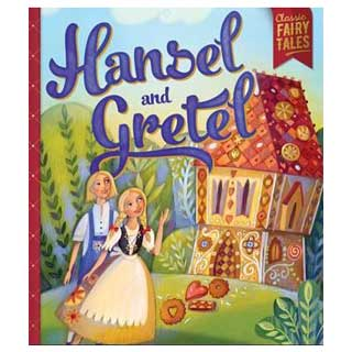 Classic Fairytale: Hansel and Gretel