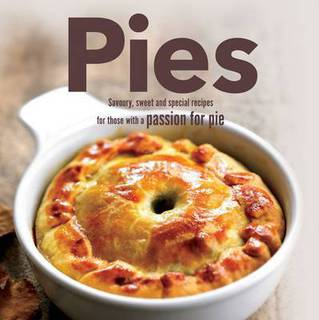 Book: Culinary Delights Pies - Savoury, Sweet and Special Recipes